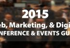 2015 Web, Marketing, & Digital Conferences